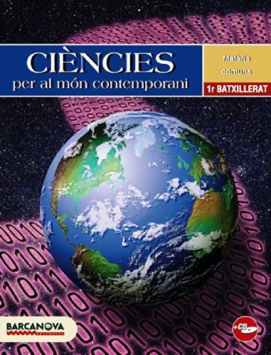 9788448923525: Ciències per al món contemporani 1 Batxillerat. Llibre de l'alumne (Materials Educatius - Batxillerat - Matèries Comunes) - 9788448923525