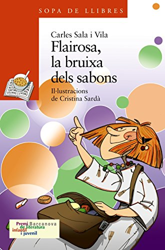 Flairosa, La Bruixa Dels Sabons / Flairosa,: Sala Vila, Carles/