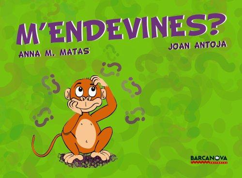 9788448923723: M'endevines?: Recull D'endevinalles Per a Nens I Nenes / Collection of Riddles for Children (Llibres Infantils I Juvenils-club) (Catalan Edition)