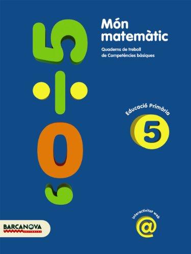 9788448924287: Món matemàtic 5 (Materials Educatius - Material Complementari Primària) - 9788448924287