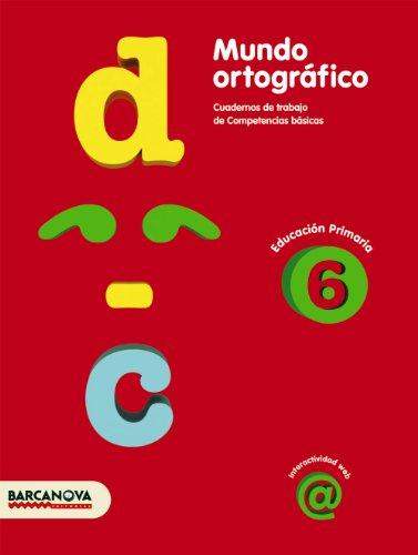 9788448924331: Mundo ortográfico 6 (Materials Educatius - Material Complementari Primària - Cuadernos De Lengua Castellana) - 9788448924331