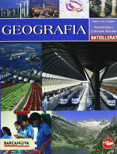 9788448924508: Geografia Batxillerat. Llibre de l ' alumne (Materials Educatius - Batxillerat - Modalitat Humanitats I Ciències Socials)