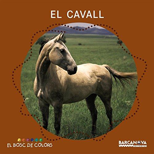 9788448924638: El Cavall / Horses (El Bosc De Colors) (Catalan Edition)