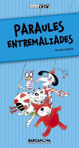 9788448924959: Paraules entremaliades (Llibres Infantils I Juvenils - Calaix Del Savi - Mots Vius)
