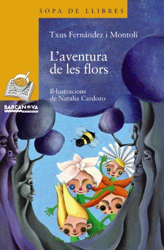 9788448925000: L'aventura De Les Flors (Catalan Edition)