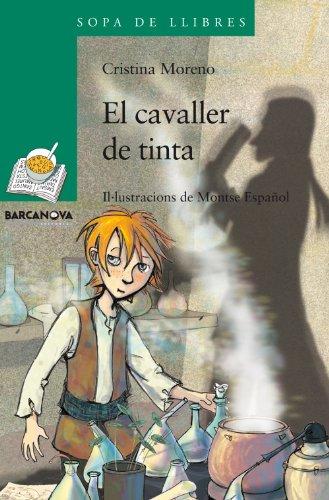 9788448925024: El cavaller de tinta (Llibres Infantils I Juvenils - Sopa De Llibres. Sèrie Verda)