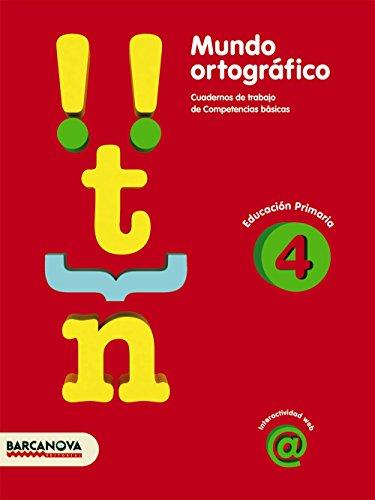 9788448925437: Mundo ortográfico 4 (Materials Educatius - Material Complementari Primària - Cuadernos De Lengua Castellana) - 9788448925437