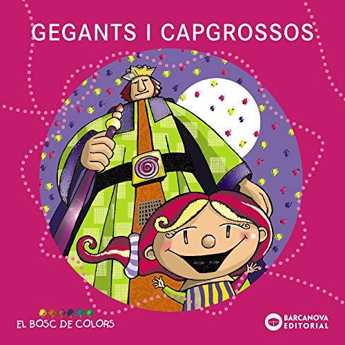 9788448925567: Gegants i capgrossos / Giants and Tadpoles (Spanish Edition)