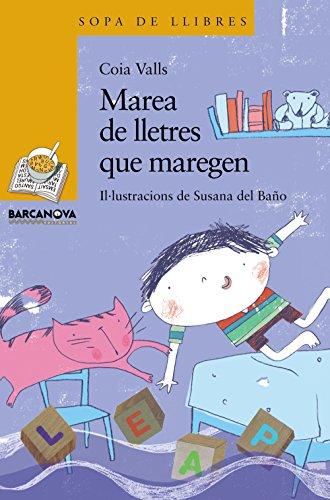 9788448925604: Marea de lletres que maregen (Llibres Infantils I Juvenils - Sopa De Llibres. Sèrie Groga)