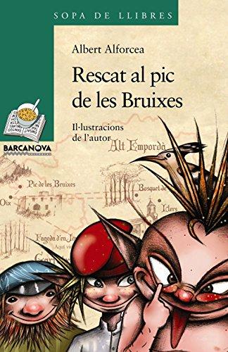 9788448925642: Rescat al pic de les Bruixes (Llibres Infantils I Juvenils - Sopa De Llibres. Sèrie Verda)