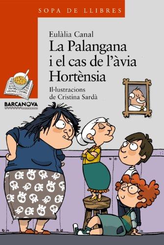 9788448925659: La Palangana i el cas de l'àvia Hortènsia (Sopa De Llibres: Serie Taronja) (Catalan Edition)