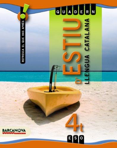 9788448925857: Quadern d ' estiu 4 ESO. Llengua catalana. 4º Educación Secundaria Obligatoria. Vacaciones del Alumno. Catalunya, Illes Balears