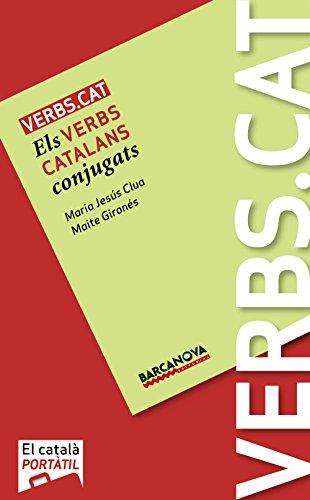 Verbs.cat Els verbs catalans conjugats: Clua, M.Jesús/Gironés, Maite
