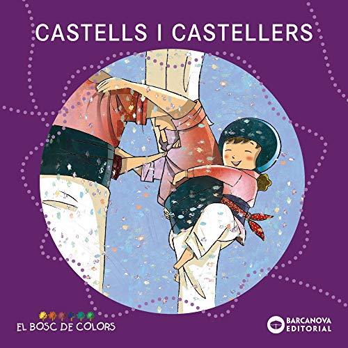 9788448926939: Castells i castellers (Llibres Infantils I Juvenils - El Bosc De Colors)