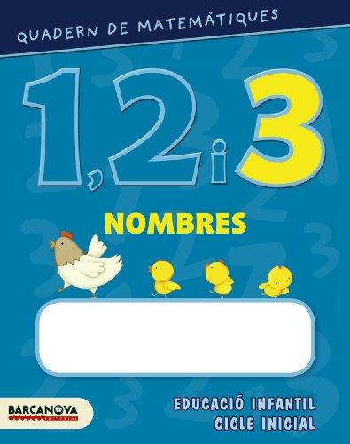 9788448927561: Quadern de matemàtiques 1, 2 i 3. Nombres 3 (Materials Educatius - Parvulari) - 9788448927561