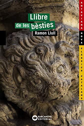 9788448927707: Llibre de les bèsties (Llibres Infantils I Juvenils - Antaviana - Antaviana Clàssics Catalans)