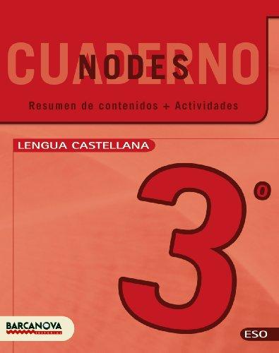 9788448927875: Nodes. Llengua castellana. ESO 3. Quadern de treball