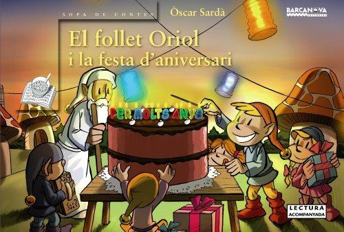 9788448928308: El follet Oriol i la festa d'aniversari (Llibres Infantils I Juvenils - Sopa De Contes - El Follet Oriol)