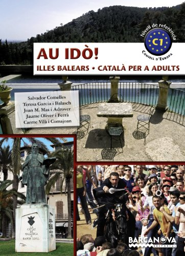 9788448928629: Au idò!. Català per a adults. C1. Illes Balears (Materials Educatius - Català Per A Adults)