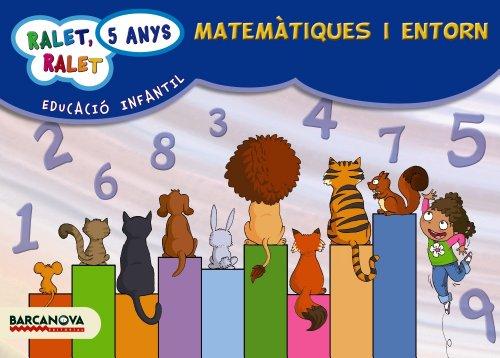 9788448929305: Ralet, ralet P5. Matemàtiques i entorn. Carpeta de l'alumne - 9788448929305 (Materials Educatius - Parvulari - 5 Anys)
