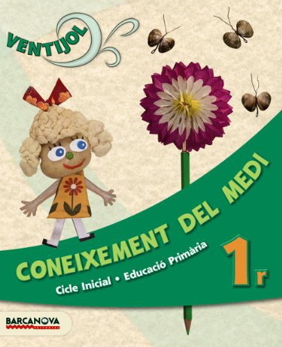 9788448929985: Ventijol 1 CI. Coneixement del medi. Llibre de l'alumne - 9788448929985