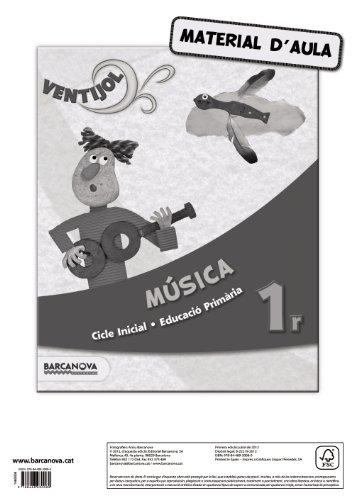 9788448930080: Ventijol 1. CI. Música. Material d ' aula