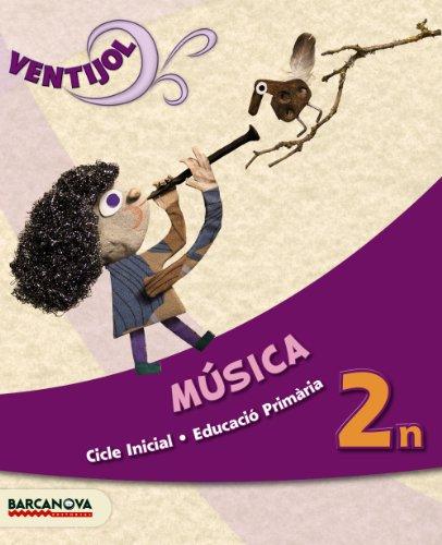 9788448930097: Ventijol 2 CI. Música. Llibre de l ' alumne