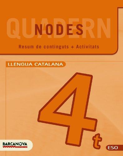 9788448930233: Nodes. Llengua catalana. 4º ESO. Quadern de treball