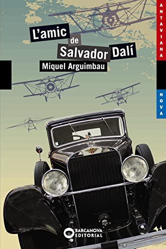 9788448930776: L'amic de Salvador Dalí (Llibres Infantils I Juvenils - Antaviana - Antaviana Blava)