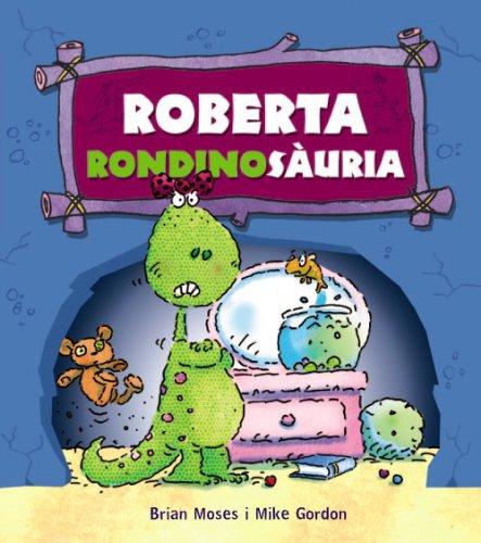 9788448931254: Roberta Rondinosàuria