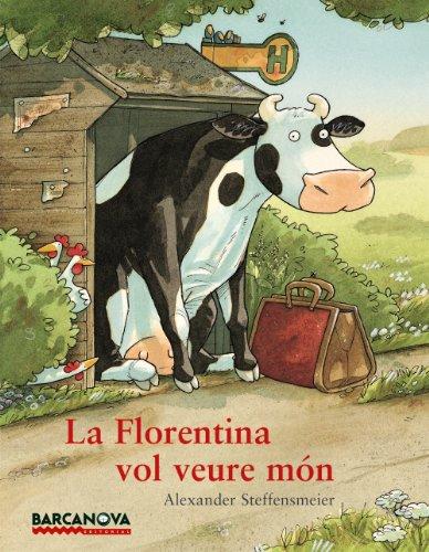 9788448931292: La Florentina vol veure món (Llibres Infantils I Juvenils - Sopa De Contes)