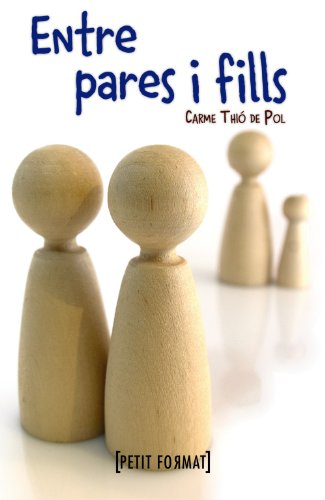 9788448931520: Entre pares i fills (Edicions Generals - Petit Format)
