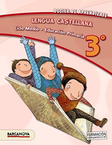 9788448931728: Lengua castellana 3º CM. Dosier de aprendizaje