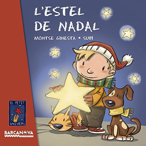 9788448932794: L'Estel De Nadal (Llibres Infantils I Juvenils - El Petit Univers)