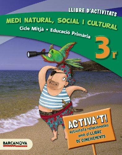 9788448933111: Medi natural, social i cultural 3r CM. Llibre d ' activitats (ed. 2014)