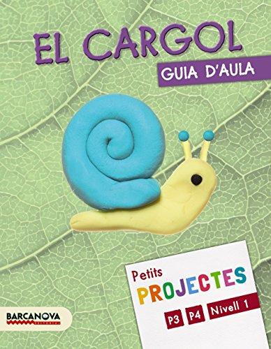 9788448935009: Projecte Nivell 1 El cargol. Guia d ' aula (Materials Educatius - Parvulari - 3 Anys)