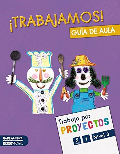 9788448935344: Proyecto Nivel 3 ¡Trabajamos!. Guía de aula (Materials Educatius - Parvulari - 5 Anys)