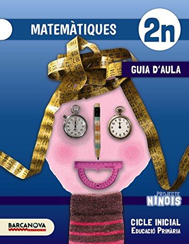9788448935900: Ninois 2n CI. Matemàtiques. Guia d ' aula (Materials Educatius - Cicle Inicial - Matemàtiques)