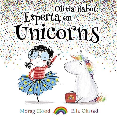 9788448938321: Olivia Babot: experta en unicorns (Llibres infantils i juvenils)