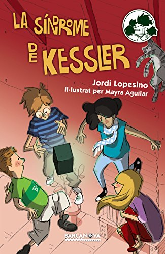 La síndrome de Kessler (Paperback): Jordi Lopesino, Mayra