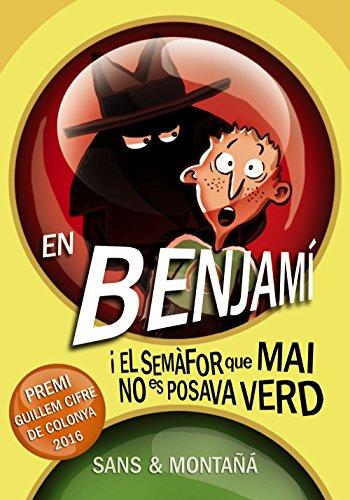 9788448941338: En Benjamí i el semàfor que mai no es posava verd (Llibres infantils i juvenils - Diversos)