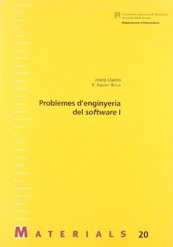 Problemes d enginyeria del software I (Paperback): Josep Llada3s, F. Xavier Roca