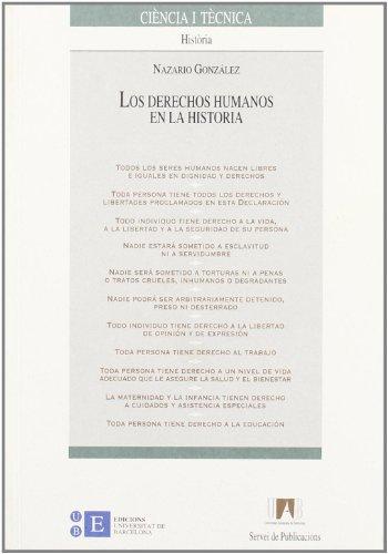 9788449014130: Los derechos humanos en la historia (Ciència i Tècnica)