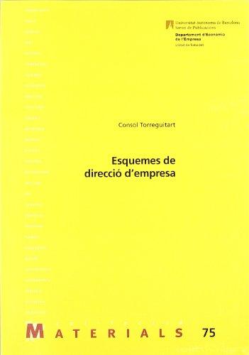 Esquemes de direcció d empresa (Paperback): Consol Torreguitart Mirada