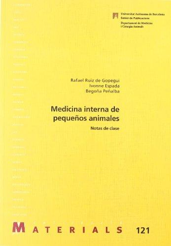 Medicina interna de pequeños animales : notas de clase (Paperback): Yvonne Espada Gerlach, ...