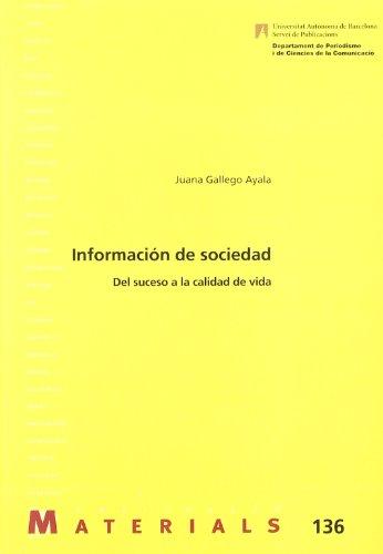 Información de sociedad : del suceso a: Juana Gallego Ayala