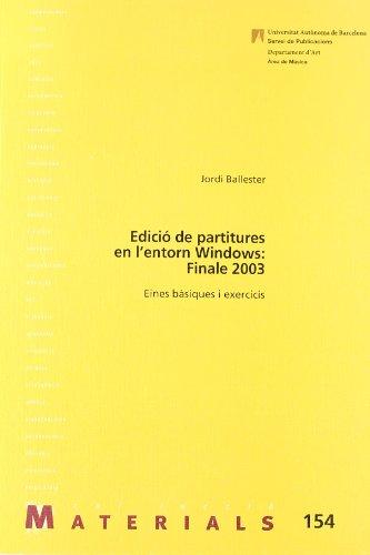 Edicià de partitures en l entorn Windows: Jordi Ballester Gibert