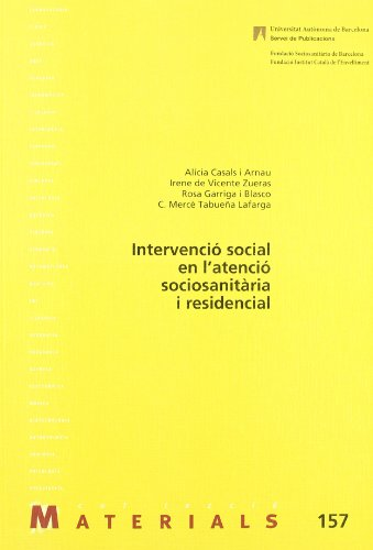 9788449024030: Intervenció social en l'atenció sociosanitària i residencial