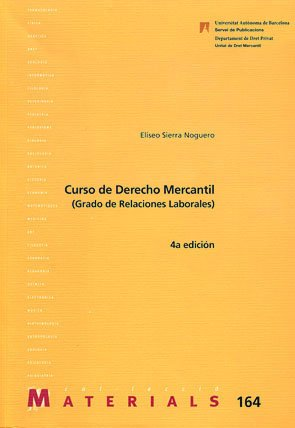 9788449024078: Curso de Derecho Mercantil (Relacions Laborals) (Materials)