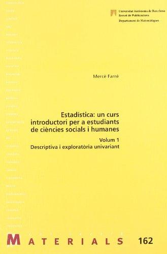 9788449024122: Estadística: un curs introductori per a estudiants de ciències socials i humanes. Volum 1 (Materials)